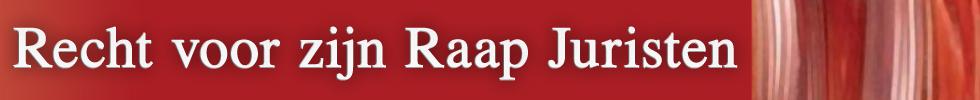 Recht voor zijn Raap Juristen | juridisch adviesbureau